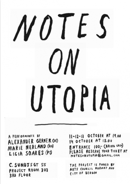 Notes on Utopia, Bergen